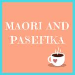 maori and pasefika